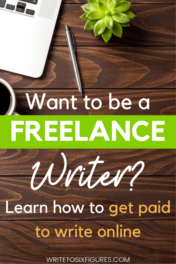 be a freelance writer