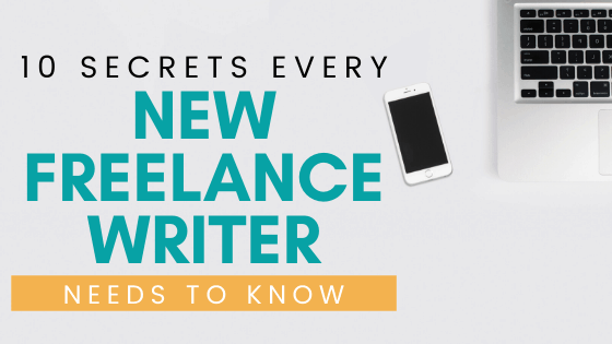 new freelance writer secrets