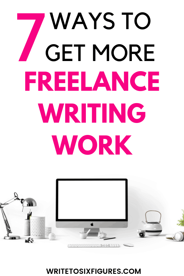 get more freelance writing work